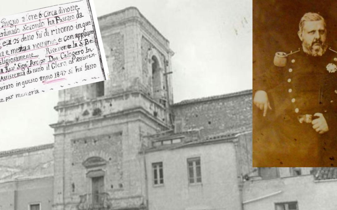 Non solo a Racalmuto, re Ferdinando si fermò anche a Grotte
